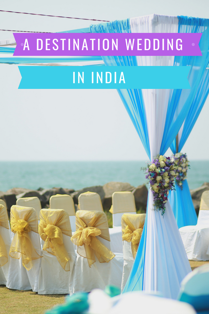 A Destination Wedding in India